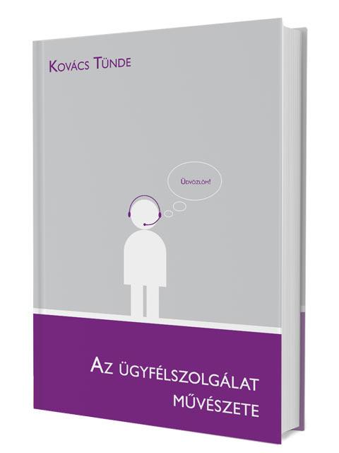 Kovács Tünde: Az ügyfélszolgálat művészete